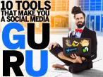 10 narzędzi, które sprawią, że będziesz guru mediów społecznościowych