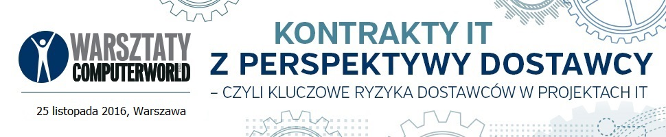 Warsztaty: Kontrakty IT z perspektywy dostawcy – czyli kluczowe ryzyka dostawców w projektach IT